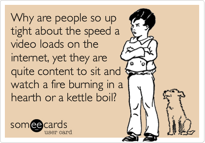 Why are people so up
