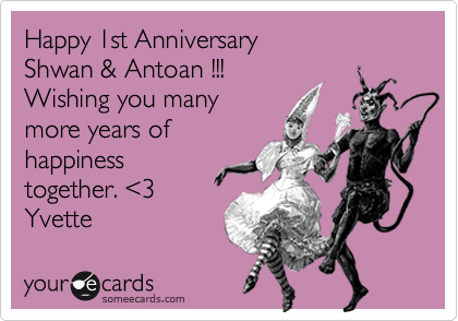 Happy 1st Anniversary  Shwan & Antoan !!! Wishing you many more years of happiness together. %3C3 Yvette