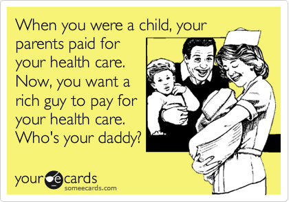 When you were a child, your parents paid for 