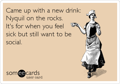 Came up with a new drink: