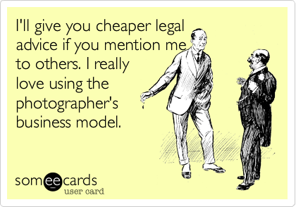 I'll give you cheaper legal 