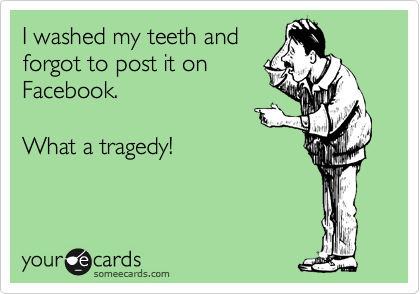 I washed my teeth and