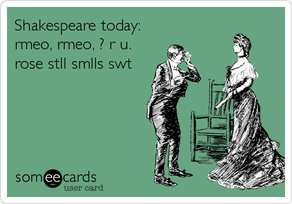 Shakespeare today:
