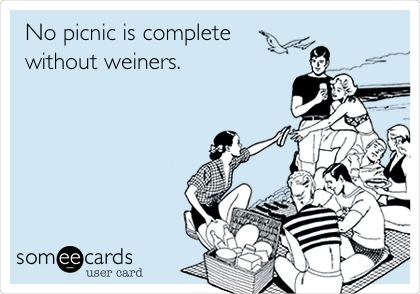 No picnic is complete without weiners.