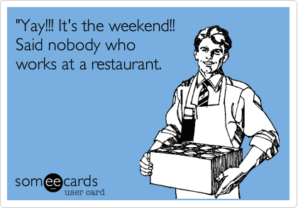 """Yay!!! It's the weekend!!