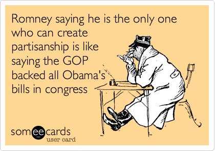 Romney saying he is the only one who can create
