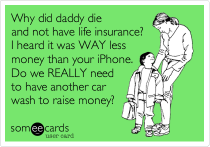 Why did daddy die