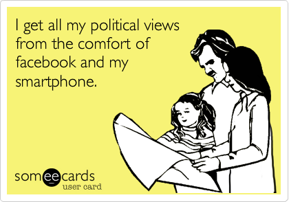 I get all my political views