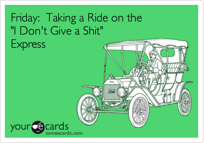 Friday:  Taking a Ride on the 