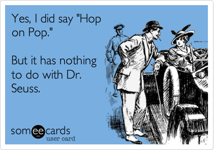 "Yes, I did say ""Hop
