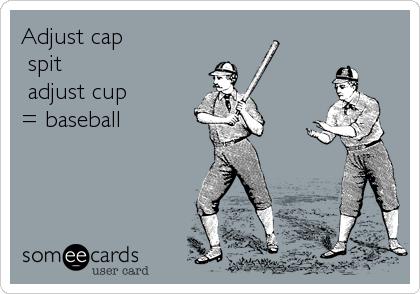 Adjust cap            +spit +adjust cup = baseball