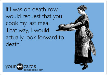 If I was on death row I