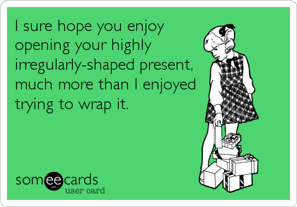 I sure hope you enjoy