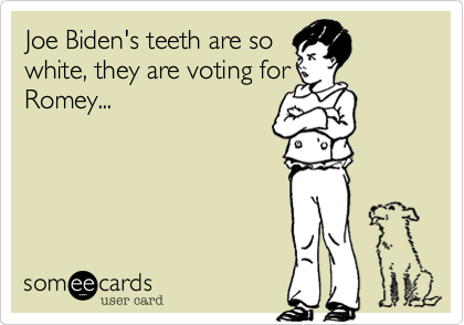 Joe Biden's teeth are so
