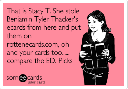 That is Stacy T. She stole 