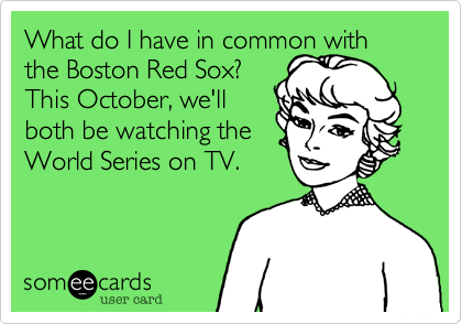 Congratulations to theNY Yankees onwinning as manyChampionships thisDecadae as The RedSox have.................ever.