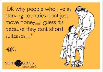 IDK why people who live in