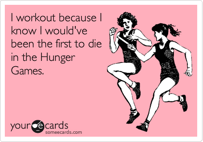 I workout because I