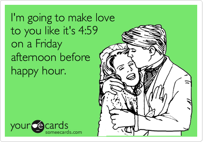 I'm going to make love