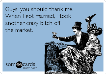 Guys, you should thank me.