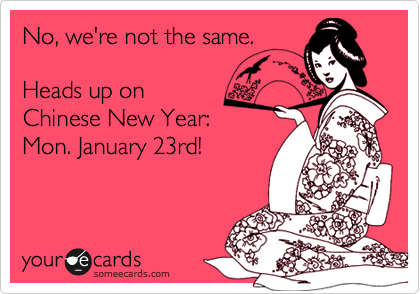 No, we're not the same.