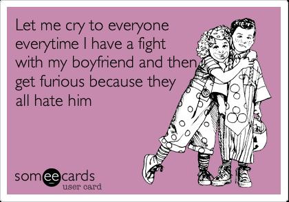 Makes me cry my boyfriend My boyfriend
