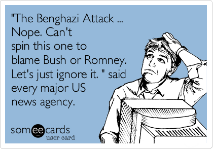 """The Benghazi Attack ... 