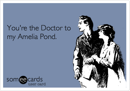 You're the Doctor to