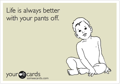 Life is always better 