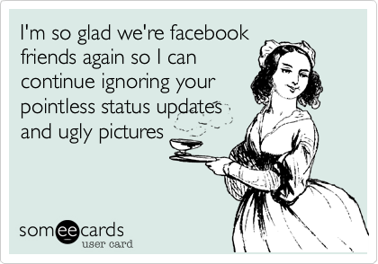 I'm so glad we're facebook