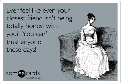 Ever feel like even your