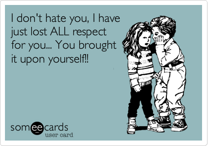 I don't hate you%2C I have
