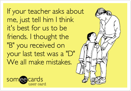 If your teacher asks about