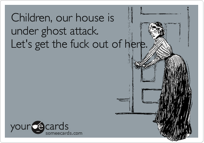 Children, our house is