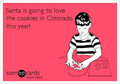 Santa is going to love the cookies in Colorado this year!