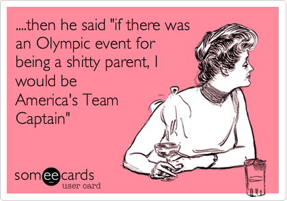 "....then he said ""if there was