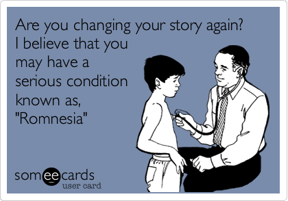 Are you changing your story again?
