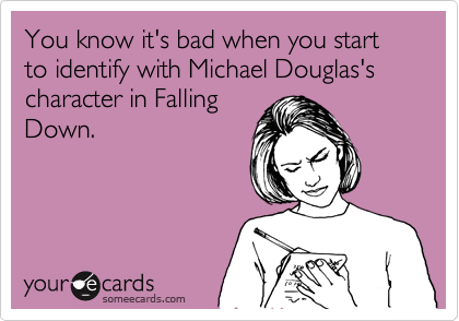 You know it's bad when you start to identify with Michael Douglas's character in Falling