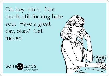 Bitch hate fuck bitch