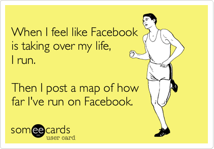 When I feel like Facebook