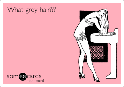 What Grey Hair Confession Ecard