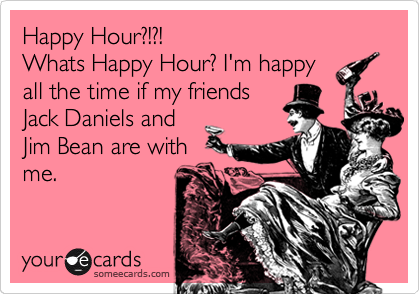Happy Hour?!?!