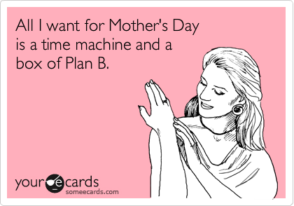 All I want for Mother's Day