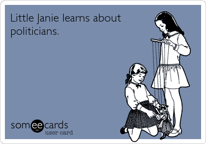 Little Janie learns about politicians.