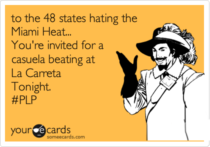 to the 48 states hating the heat... You're invited for a casuela beating at La Carreta  Tonight.  %23PLP