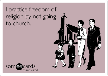 I practice freedom of