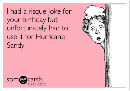 I had a risque joke for