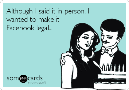 Although I said it in person, I wanted to make it Facebook legal...
