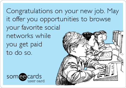 congrats on your new job card