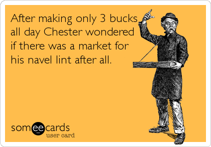After making only 3 bucks